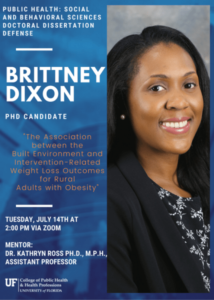 """Dr. Brittney Dixon defends her dissertation entitled """"The Association Between the Built Environment and Intervention-Related Weight Loss Outcomes for Rural Adults with Obesity."""""""